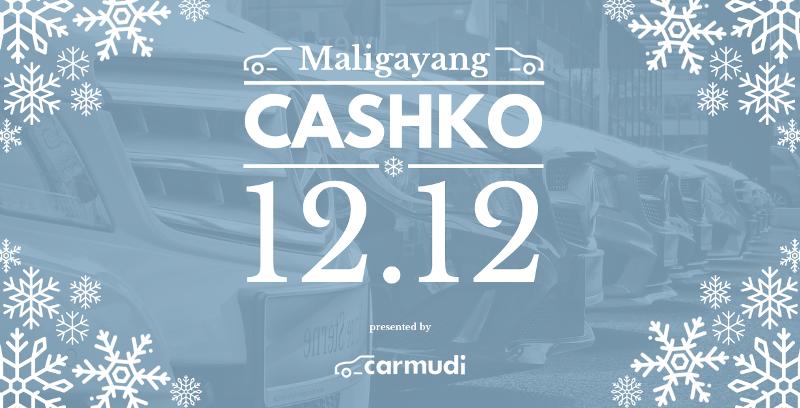 Maligayang CashKo by Carmudi PH